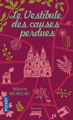 Le Vestibule des causes perdues Manon Moreau